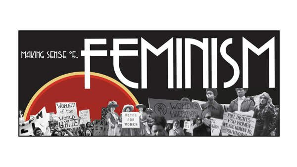 20. Making Sense of... Feminism